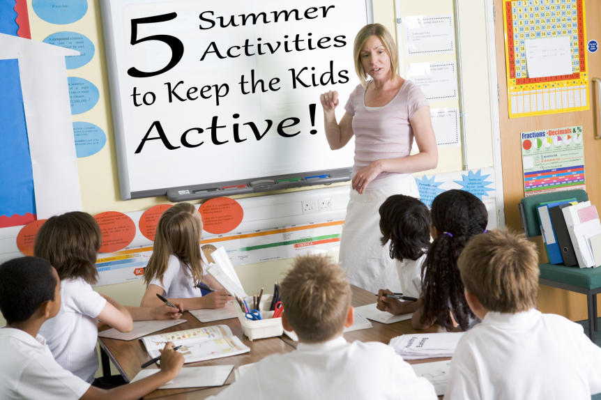5 Summer Activities to Keep the Kids Active!